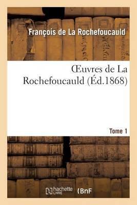 Oeuvres de La Rochefoucauld. Appendice Dutome 1