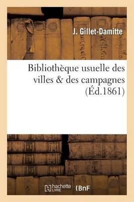 Bibliotheque Usuelle Des Villes Des Campagnes.