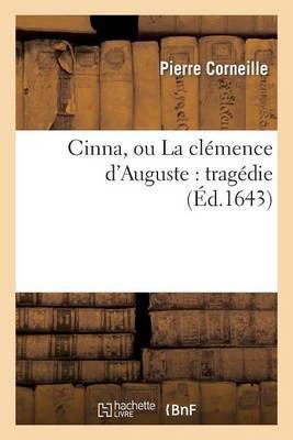 Cinna, Ou La Clemence D'Auguste: Tragedie