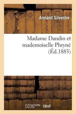 Madame Dandin Et Mademoiselle Phryne