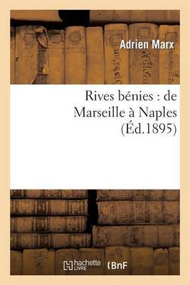 Rives Benies: de Marseille a Naples