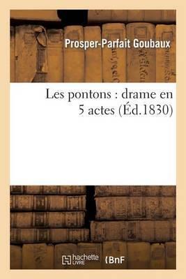 Les Pontons: Drame En 5 Actes