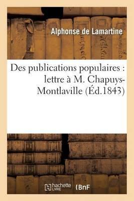 Des Publications Populaires: Lettre A M. Chapuys-Montlaville