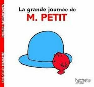Collection Monsieur Madame (Mr Men & Little Miss): La grande journee de M. Pet