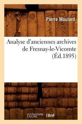 Analyse D'Anciennes Archives de Fresnay-Le-Vicomte