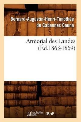 Armorial Des Landes (Ed.1863-1869)