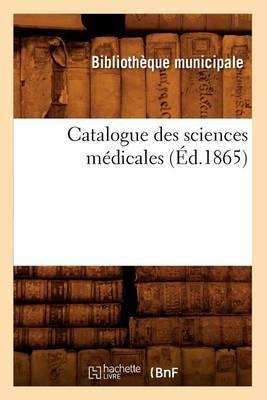 Catalogue Des Sciences Medicales