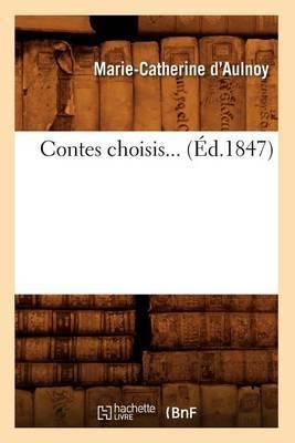 Contes Choisis... (Ed.1847)