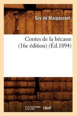 Contes de la Becasse (16e Edition)