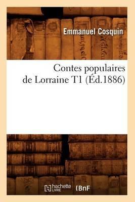 Contes Populaires de Lorraine T1