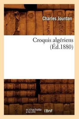Croquis Algeriens (Ed.1880)