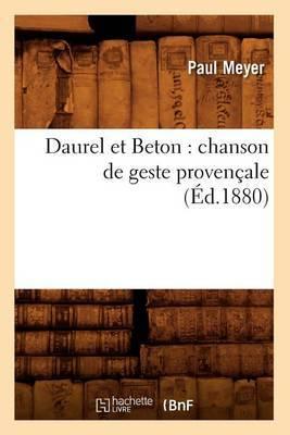 Daurel Et Beton: Chanson de Geste Provencale (Ed.1880)