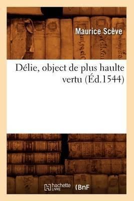 Delie, Object de Plus Haulte Vertu (Ed.1544)