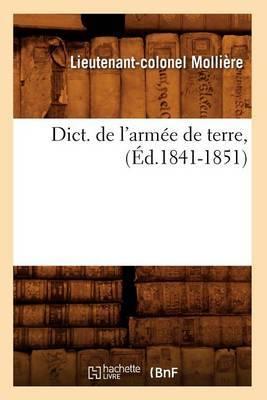 Dict. de L'Armee de Terre, (Ed.1841-1851)