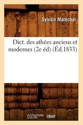 Dict. Des Athees Anciens Et Modernes (2e Ed) (Ed.1833)