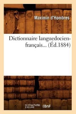 Dictionnaire Languedocien-Francais... (Ed.1884)