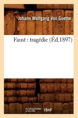 Faust: Tragedie (Ed.1897)