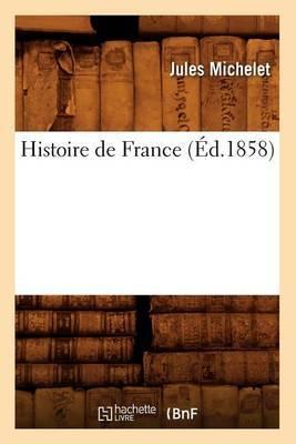 Histoire de France (Ed.1858)