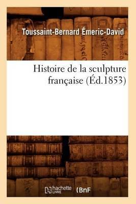 Histoire de la Sculpture Francaise