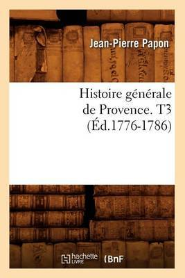 Histoire Generale de Provence. T3 (Ed.1776-1786)