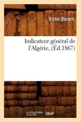 Indicateur General de L'Algerie, (Ed.1867)