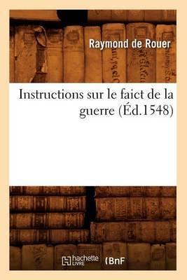 Instructions Sur Le Faict de La Guerre (Ed.1548)