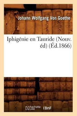 Iphigenie En Tauride (Nouv. Ed) (Ed.1866)