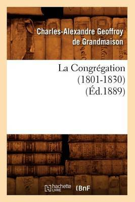 La Congregation (1801-1830) (Ed.1889)