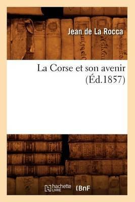 La Corse Et Son Avenir