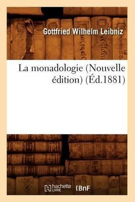 La Monadologie (Nouvelle Edition) (Ed.1881)