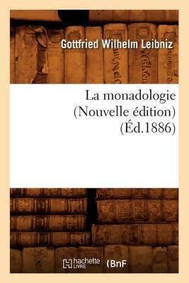 La Monadologie (Nouvelle Edition) (Ed.1886)