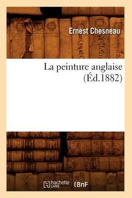 La Peinture Anglaise (Ed.1882)