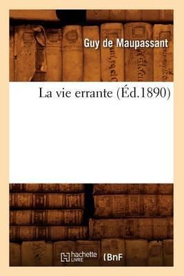 La Vie Errante (Ed.1890)