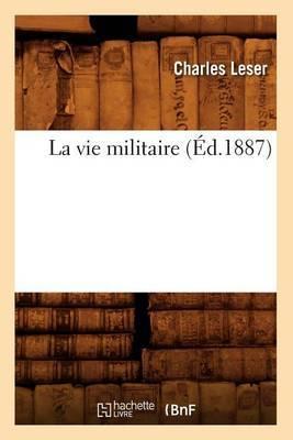 La Vie Militaire (Ed.1887)