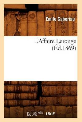 L'Affaire Lerouge, (Ed.1869)