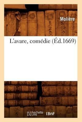 L'Avare, Comedie (Ed.1669)