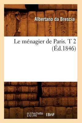Le Menagier de Paris. T 2 (Ed.1846)