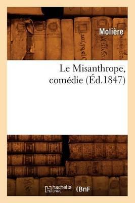 Le Misanthrope, Comedie,