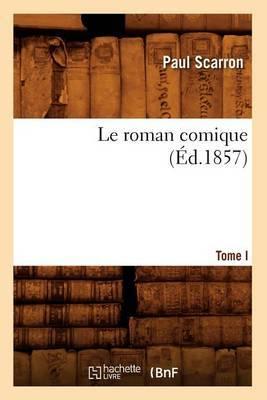 Le Roman Comique. Tome I