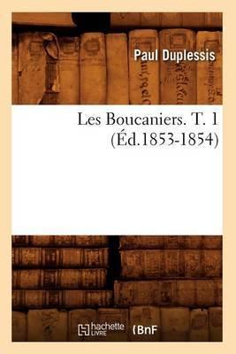 Les Boucaniers. T. 1 (Ed.1853-1854)