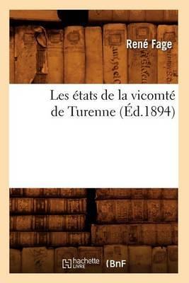 Les Etats de La Vicomte de Turenne (Ed.1894)