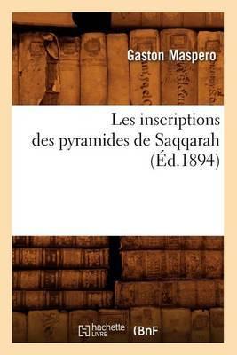 Les Inscriptions Des Pyramides de Saqqarah
