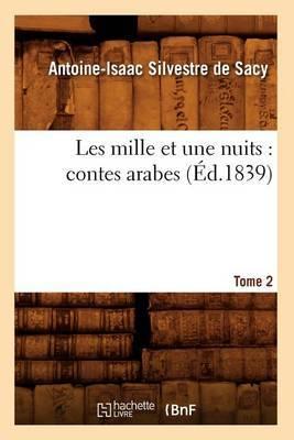 Les Mille Et Une Nuits: Contes Arabes. Tome 2 (Ed.1839)
