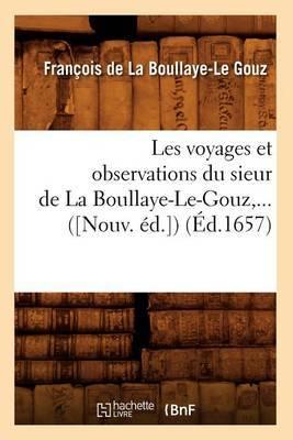 Les Voyages Et Observations Du Sieur de La Boullaye-Le-Gouz (Ed.1657)
