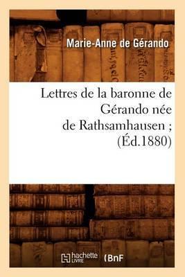 Lettres de La Baronne de Gerando Nee de Rathsamhausen; (Ed.1880)