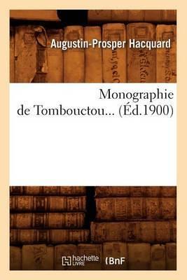 Monographie de Tombouctou... (Ed.1900)