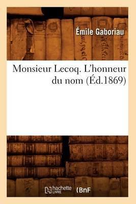 Monsieur Lecoq. L'Honneur Du Nom (Ed.1869)