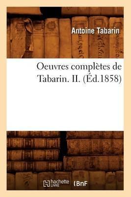 Oeuvres Completes de Tabarin. II. (Ed.1858)