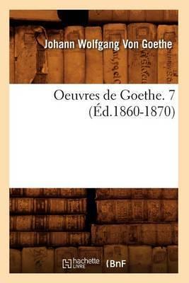 Oeuvres de Goethe. 7 (Ed.1860-1870)