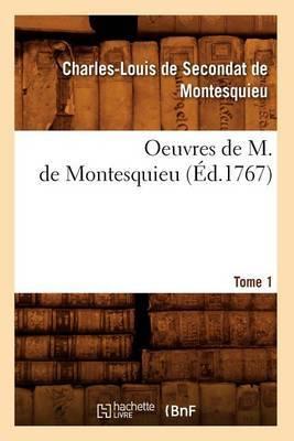Oeuvres de M. de Montesquieu. [Tome 1]
